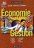 Economie gestion Bac Pro industriels seconde, première, terminale