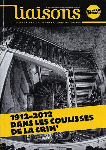 1912-2012 Dans les coulisses de la crime  - numéro spécial