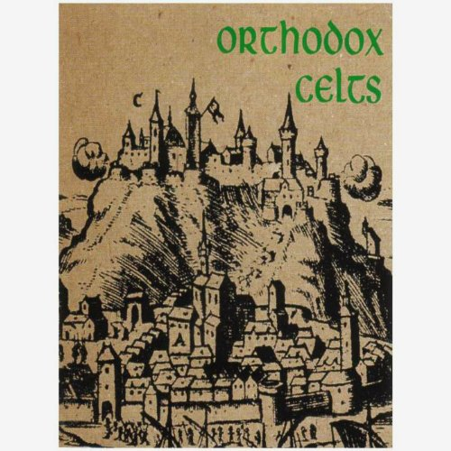 Orthodox Celts (Special Edition)