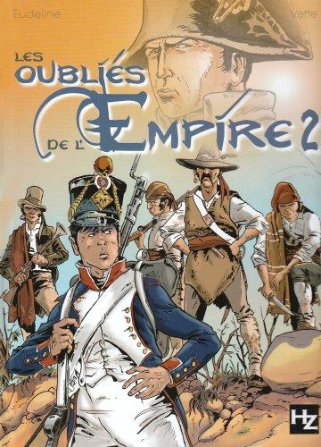 Les oubliés de l'Empire, Tome 2 : Du sang en Andalousie