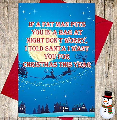 Funny/Cheeky Witz Weihnachten, I Told Santa I Want You für Weihnachten dieses Jahr–Festive Design
