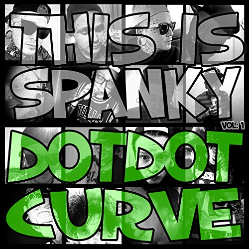 This Is Spanky, Vol. 1 Dot Dot Curve