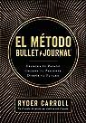 El método Bullet Journal par Carroll