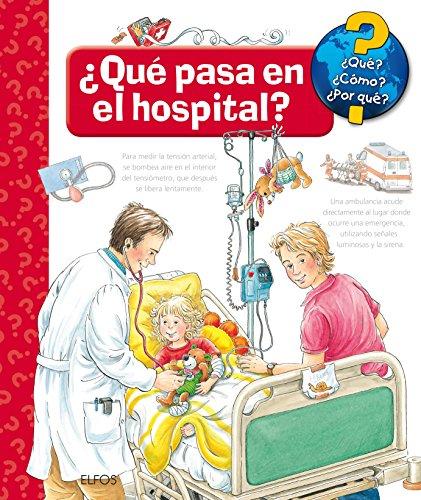 Portada del libro ¿Qué?... ¿Qué pasa en el hospital? (¿Qué? ¿Cómo? ...)