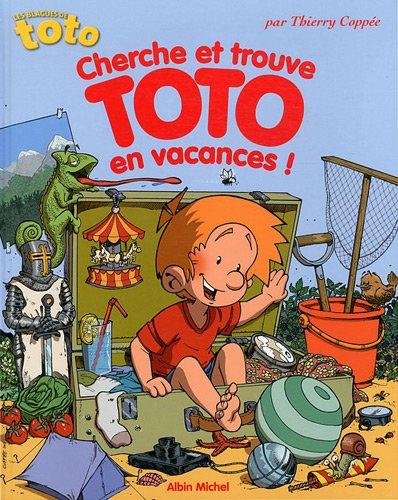 Cherche et trouve Toto en vacances ! : les blagues de Toto