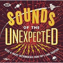 Sounds of the Unexpected-Weird & Wacky Instrumen