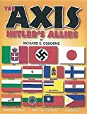 The Axis: Hitlers Allies