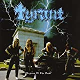 Legions Of The Dead - 30th Anniversary Edition by Tyrant