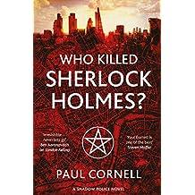 Who Killed Sherlock Holmes? (Shadow Police Book 3) (English Edition)