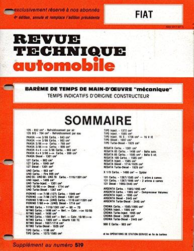 BAREME DE TEMPS DE MAIN-D'OEUVRE MECANIQUE DE LA REVUE TECHNIQUE AUTOMOBILE FIAT 4 EME EDITION / 126 / PANDA / 127 / UNO / FIORINO / RITMO / TIPO / REGATA / X 1/9 / 131 / ARGENTA / CROMA / 900 E par RTA