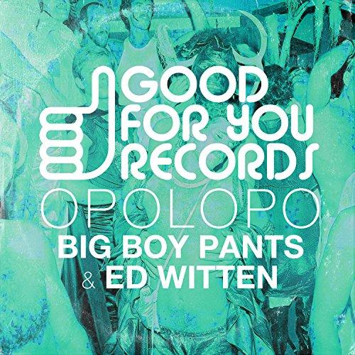 Big Boy Pants / Ed Witten Big Boys Pants