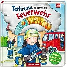 Tatütata, da kommt die Feuerwehr (Kleine Entdecker)