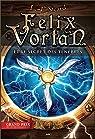 Felix Vortan, tome 4 : Felix Vortan et le secret des ténèbres par Sicard