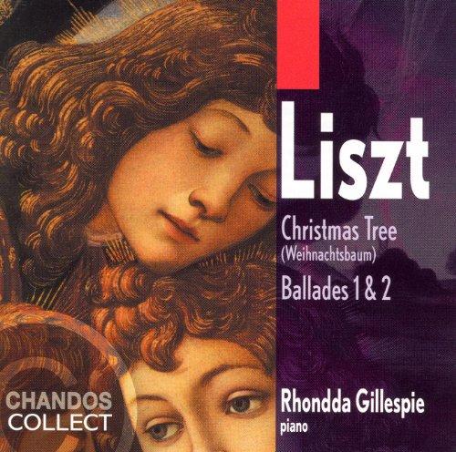 Liszt: Weihnachtsbaum / Ballades Nos. 1 and 2