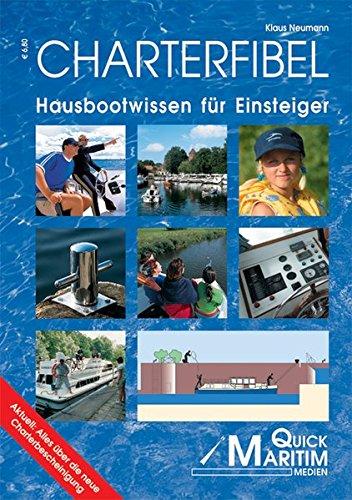 Preisvergleich Produktbild Charterfibel: Hausbootwissen für Einsteiger. Mit der neuen Charterbescheinigung