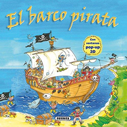 El barco pirata (Ventanas pop-up) por Susaeta Ediciones S A