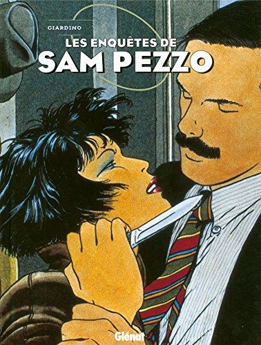 Sam Pezzo - Intégrale Tomes 01 à 04 : Patrimoine Glénat 80