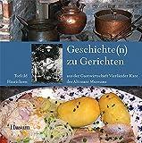 Produkt-Bild: Geschichte(n) zu Gerichten: aus der Gastwirtschaft Vierländer Kate des Altonaer Museums