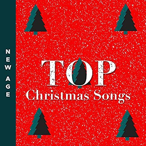 Top Christmas Songs: Relaxing Christmas Music, Instrumental Carols with Piano, Glockenspiel, Harp, Chimes and Guitar