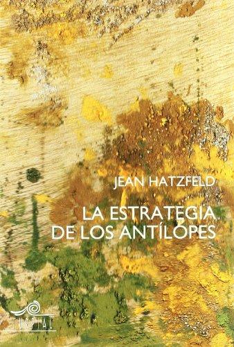 Estrategia De Los Antilopes,La (Memoria)