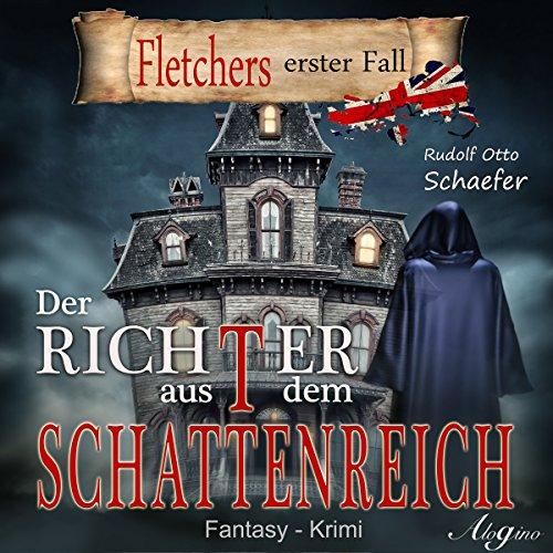 Der Richter aus dem Schattenreich (Rudolf Otto Schäfer) Alogino 2016