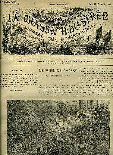 LA CHASSE ILLUSTREE N° 9 Le fusil de chasse ses munitions et son tir par Faure Biguet (suite) - le roi Charles X et les trois cailles du général comte de Girardin par De La Rue (suite et fin) - changement à vue par Lallemand - correspondance par Gridel .