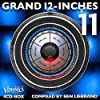 Grand 12 Inches, Vol 11