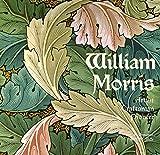 William Morris: Artist - Craftsman - Pioneer