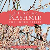 Alluring Kashmir: The Inner Spirit