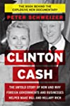 Clinton Cash: The Untold Story of How...