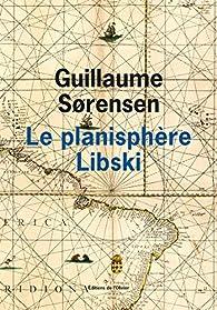 Le planisphère Libski par Guillaume Sorensen