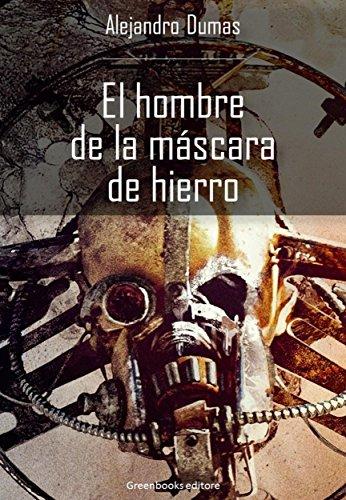 El hombre de la máscara de hierro por Alexandre Dumas