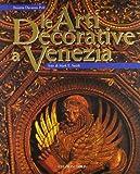 Le arti decorative e Venezia