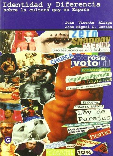 Descargar Libro Identidad Y Diferencia (G) de José Miguel G. Cortés Juan Vicente Aliaga &