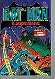 Batman 8. Superband: Batman gegen die Platinköpfe