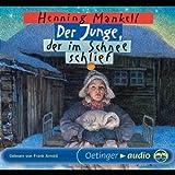 Der Junge, der im Schnee schlief (3 CD): Lesung - Henning Mankell