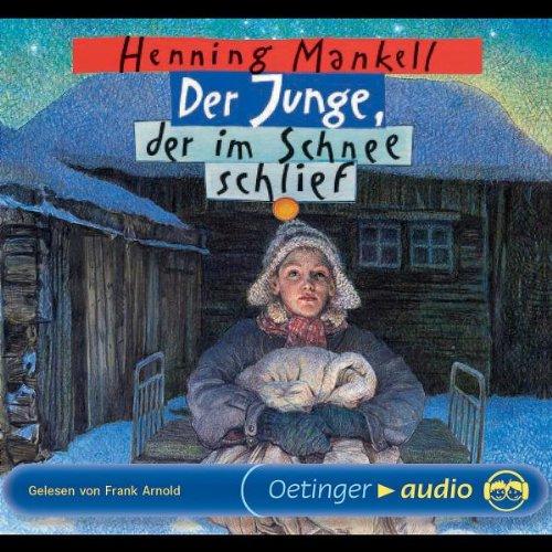 Der Junge, der im Schnee schlief (3 CD): Lesung: Alle Infos bei Amazon