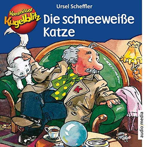 Kommissar Kugelblitz – Die schneeweiße Katze