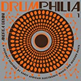 Drumphilia - A Journey Inspired By Early African Electronic Music And Modern Beats -