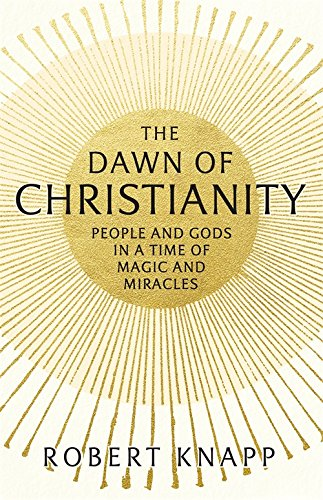 the-dawn-of-christianity