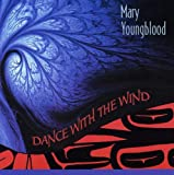 Songtexte von Mary Youngblood - Dance With the Wind