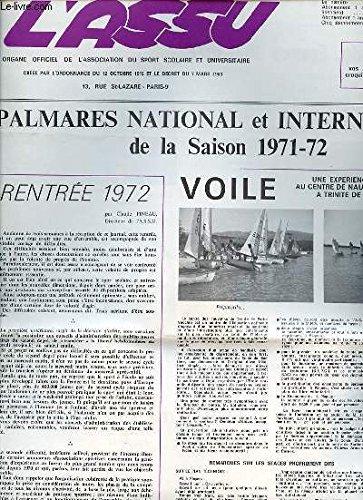 L'ASSU N°6 / 25 SEPTEMBRE - ORGANE OFFICIEL DE L'ASSOCIATION DU SPORT SCOLAIRE ET UNIVERSITAIRE. PALMARES NATIONAL ET INTERNATIONAL DE LA SAISON 1971-72 / VOILE / ATHLETISME / CHAMPIONS DE FRANCE / AVIRON / JUDO / SKI / NATATION / ETC.