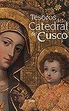 Image de Tesoros de la Catedral del Cusco
