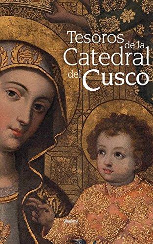 tesoros-de-la-catedral-del-cusco-spanish-edition