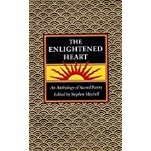 The Enlightened Heart: An Anthology of Sacred Poetry (1993-09-29)