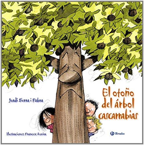 El otoño del árbol cascarrabias (ÁLBUM) (Castellano - A Partir De 3 Años - Álbumes - Otros Álbumes)