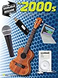 Best Hal Leonard Books Of The Decades - The Ukulele Decade Series: The 2000s. Partitions pour Review