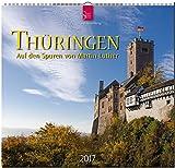 THÜRINGEN - Auf den Spuren von Martin Luther - Original Stürtz-Kalender 2017 - Mittelformat-Kalender 33 x 31 cm
