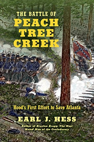 the-battle-of-peach-tree-creek-hoods-first-effort-to-save-atlanta-civil-war-america