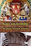 Runen und Sinnbilder: Ihre geheime esoterische Bedeutung - Rainer Schulz
